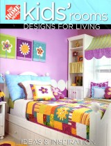 Kids' Rooms: Designs for Living - Home Depot Publication